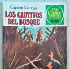 Tebeos: JOYAS LITERARIAS JUVENILES - CAPITÁN MARRYAT - LOS CAUTIVOS DEL BOSQUE. Lote 222418426