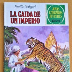 Tebeos: LA CAIDA DE UN IMPERIO - EMILIO SALGARI - EDIT BRUGUERA - JOYAS LITERARIAS JUVENILES - N° 237. Lote 222523598