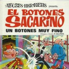 Tebeos: ALEGRES HISTORIETAS 15: EL BOTONES SACARINO, 1972, BRUGUERA, MUY BUEN ESTADO. Lote 222550446
