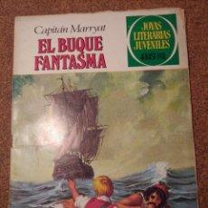 Tebeos: COMIC DE JOYAS LITERARIAS JUVENILES EL BUQUE FANTASMA DEL AÑO 1980 Nº 26. Lote 222885240