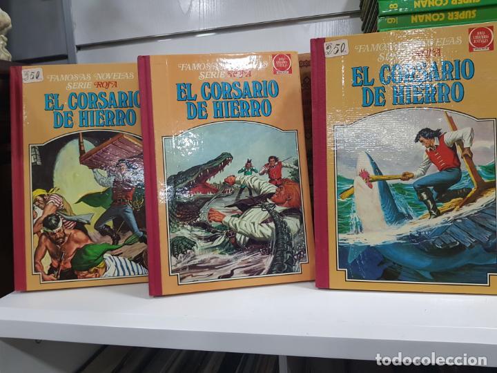 FAMOSAS NOVELAS SERIE ROJA EL CORSARIO DE HIERRO PRIMERA EDICIÓN NÚMEROS 3,4 Y 5 BRUGUERA (Tebeos y Comics - Bruguera - Corsario de Hierro)