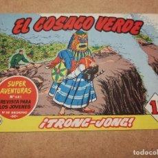 Tebeos: EL COSACO VERDE Nº 134 ¡TRONG - JONG!. Lote 223869450