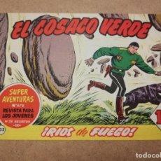 Tebeos: EL COSACO VERDE Nº 133 ¡RIOS DE FUEGO!. Lote 223869680