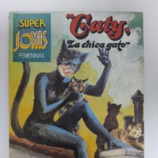Tebeos: SÚPER JOYAS FEMENINAS - GATY LA CHICA GATO, Nº 30 - 1ª EDICIÓN BRUGUERA, AÑO 1983. Lote 224359078