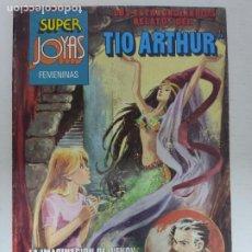 Tebeos: SUPER JOYAS FEMENINAS - LOS EXTRAORDINARIOS RELATOS DEL TIO ARTHUR, Nº 26 - 1ª ED, BRUGUERA, 1982. Lote 224369493