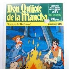 Tebeos: DON QUIJOTE DE LA MANCHA EPISODIO Nº 36 - CAMINO DE BARCELONA - BRUGUERA (SIN USAR). Lote 224586760