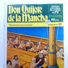 Tebeos: DON QUIJOTE DE LA MANCHA EPISODIO Nº 37 - AVENTURA EN LAS GALERAS - BRUGUERA (SIN USAR). Lote 224586877