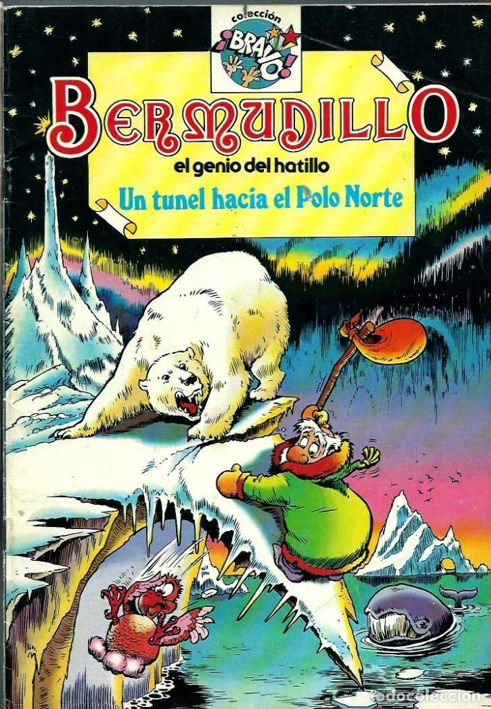 BERMUDILLO EL GENIO DEL HATILLO Nº 5 - UN TUNEL HACIA EL POLO NORTE - BRUGUERA 1982 1ª EDICION, BIEN (Tebeos y Comics - Bruguera - Bravo)