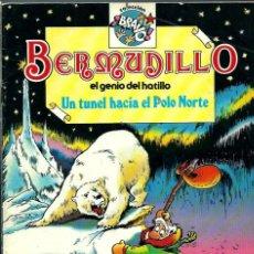 Tebeos: BERMUDILLO EL GENIO DEL HATILLO Nº 5 - UN TUNEL HACIA EL POLO NORTE - BRUGUERA 1982 1ª EDICION, BIEN. Lote 224659003