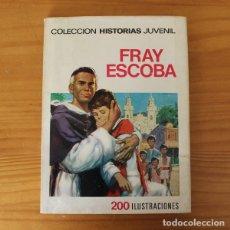 BDs: COLECCION HISTORIAS JUVENIL 12 FRAY ESCOBA. BRUGUERA 1ª EDICION 1968 TOMAS MARCO. Lote 224688670