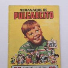 Tebeos: ALMANAQUE DE PULGARCITO PARA 1950. EDITORIAL BRUGUERA. Lote 225172687