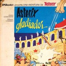 Tebeos: ASTÉRIX GLADIADOR , PILOTE , EDITORIAL BRUGUERA ,1 EDICIÓN 1968. Lote 225952915