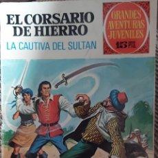 Tebeos: EL CORSARIO DE HIERRO,LA CAUTIVA DEL SULTAN. Lote 226040980