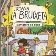 BDs: JOANA, LA BRUIXETA SEMAFORS DE PILES Nº 7 EDITORIAL BRUGUERA. Lote 227803810