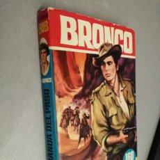 Livros de Banda Desenhada: BRONCO: LA BANDA DEL PASO / COLECCIÓN HÉROES Nº 49 - BRUGUERA. Lote 227826650