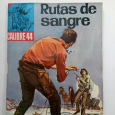Tebeos: RUTAS DE SANGRE - CALIBRE 44 - BRUGUERA. Lote 228478305