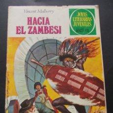 Tebeos: COMIC ED. BRUGUERA. JOYAS LITERARIAS JUVENILES. Nº 49 HACIA EL ZAMBESI VICENT MULBERRY 1979. Lote 228901995