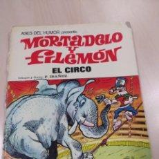 Tebeos: MORTADELO Y FILEMON. EL CIRCO. 125 PESETAS. Lote 229176780