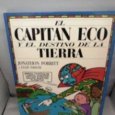 Tebeos: EL CAPITÁN ECO Y EL DESTINO DE LA TIERRA (PRIMERA EDICIÓN). Lote 277182873