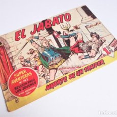 Tebeos: EL JABATO 35 ¡MUERTE DE UN TRAIDOR! SUPER AVENTURAS Nº 163 EDITORIAL BRUGUERA 1959. Lote 231348970