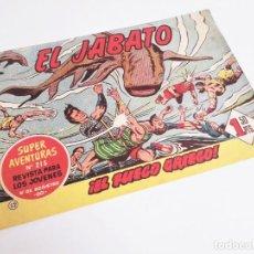 Tebeos: EL JABATO 52 ¡EL FUEGO GRIEGO! SUPER AVENTURAS Nº 215 EDITORIAL BRUGUERA 1959. Lote 231357235