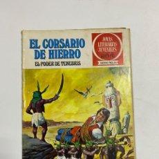 BDs: EL CORSARIO DE HIERRO. PODER DE TENEBRIS.JOYAS LITERARIAS JUVENILES Nº 7. EDITORIAL BRUGUERA. 1977. Lote 231515530
