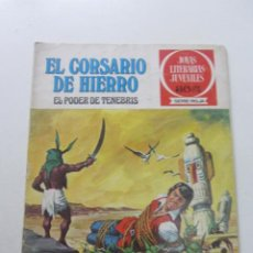 BDs: JOYAS LITERARIAS JUVENILES Nº 7 EL CORSARIO DE HIERRO EL PODER DE TENEBRIS BRUGUERA ARX31. Lote 231699255