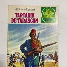 BDs: TARTARIN DE TARASCON. ALPHONSE DAUDET. JOYAS LITERARIAS JUVENILES Nº 69.EDITORIAL BRUGUERA.1981. Lote 232134275