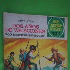 Tebeos: JOYAS LITERARIAS JUVENILES NUMERO 117, DOS AÑOS DE VACACIONES. Lote 232698300