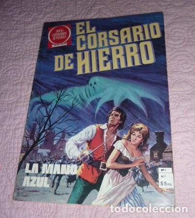 EL CORSARIO DE HIERRO Nº 1. SERIE ROJA. JOYAS LITERARIAS JUVENILES. BRUGUERA. LA MANO AZUL (Tebeos y Comics - Bruguera - Corsario de Hierro)
