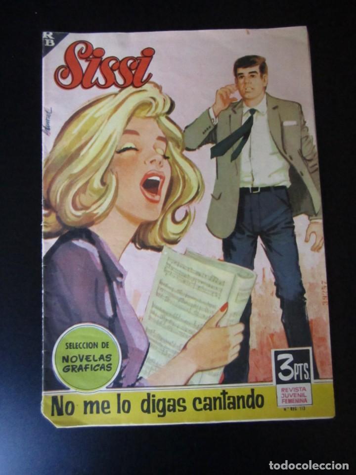 SISSI (1959, BRUGUERA) -NOVELAS GRAFICAS- 212 · 1-VII-1963 · NO ME LO DIGAS CANTANDO (Tebeos y Comics - Bruguera - Sissi)