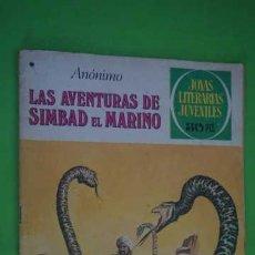 Tebeos: JOYAS LITERARIAS JUVENILES NUMERO 201, LAS AVENTURAS DE SIMBAD EL MARINO. Lote 232753855