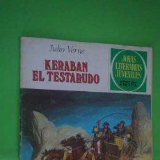 Tebeos: JOYAS LITERARIAS JUVENILES NUMERO 210, KERABAN EL TESTARUDO. Lote 232754810