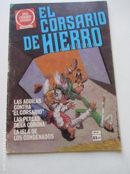 EL CORSARIO DE HIERRO Nº 56 JOYAS LITERARIAS JUVENILES. BRUGUERA SERIE ROJA AX40 (Tebeos y Comics - Bruguera - Corsario de Hierro)