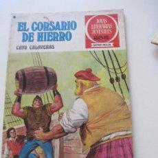 BDs: EL CORSARIO DE HIERRO Nº 33 JOYAS LITERARIAS JUVENILES. BRUGUERA SERIE ROJA AX40. Lote 232779950