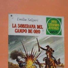 Tebeos: JOYAS LITERARIAS JUVENILES NUMERO 153, LA SOBERANA DEL CAMPO DE OR0. Lote 232917045