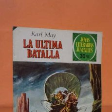Tebeos: JOYAS LITERARIAS JUVENILES NUMERO 178, LA ULTIMA BATALLA. Lote 232917920