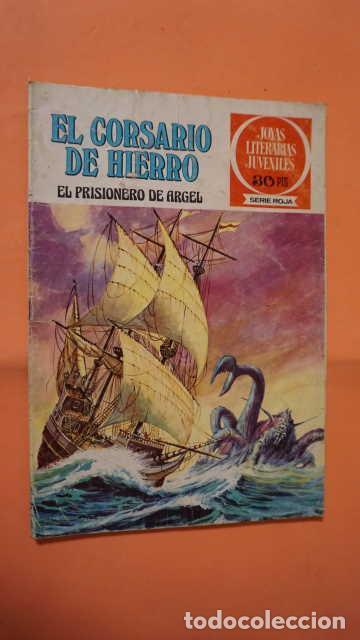 JOYAS LITERARIAS JUVENILES SERIE ROJA NUMERO 10, EL CORSARIO DE HIERRO EL PRISIONERO DE ARGEL (Tebeos y Comics - Bruguera - Corsario de Hierro)