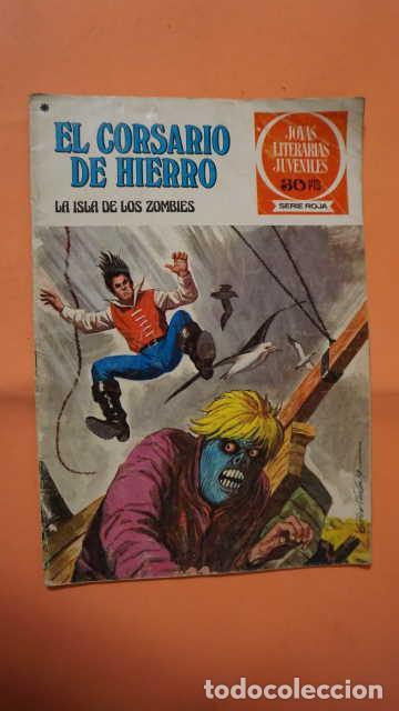 JOYAS LITERARIAS JUVENILES SERIE ROJA NUMERO 35, EL CORSARIO DE HIERRO LA ISLA DE LOS ZOMBIES (Tebeos y Comics - Bruguera - Corsario de Hierro)