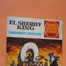 Tebeos: GRANDES AVENTURAS JUVENILES EL SHERIFF KING NUMERO 8 CARGAMENTO DISPUTADO. Lote 232921270