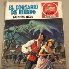 Tebeos: JOYAS LITERARIAS JUVENILES SERIE ROJA N 1, EL CORSARIO DE HIERRO-LA MANO AZUL. Lote 233109715