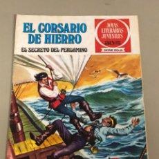 Tebeos: JOYAS LITERARIAS JUVENILES SERIE ROJA N 8, EL CORSARIO DE HIERRO-EL SECRETO DEL PERGAMINO. Lote 233110120