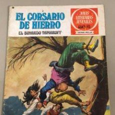 Tebeos: JOYAS LITERARIAS JUVENILES SERIE ROJA N 14, EL CORSARIO DE HIERRO-EL BOYARDO TAMAROFF. Lote 233110310