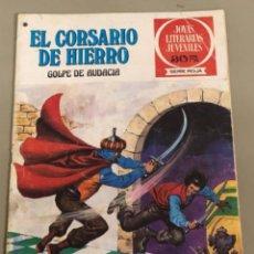 Tebeos: JOYAS LITERARIAS JUVENILES SERIE ROJA N 51, EL CORSARIO DE HIERRO-GOLPE DE AUDACIA. Lote 233111445