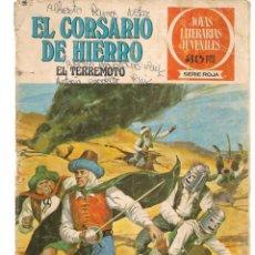 Tebeos: JOYAS LITERARIAS JUVENILES. SERIE ROJA. Nº 18. EL CORSARIO DE HIERRO. (BRUGUERA)C/A15.. Lote 233254595