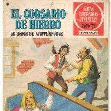 Tebeos: JOYAS LITERARIAS JUVENILES. SERIE ROJA. Nº 43. EL CORSARIO DE HIERRO. (BRUGUERA)C/A15.. Lote 233256830