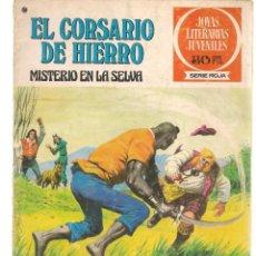 Tebeos: JOYAS LITERARIAS JUVENILES. SERIE ROJA. Nº 48. EL CORSARIO DE HIERRO. (BRUGUERA)C/A15.. Lote 233258130