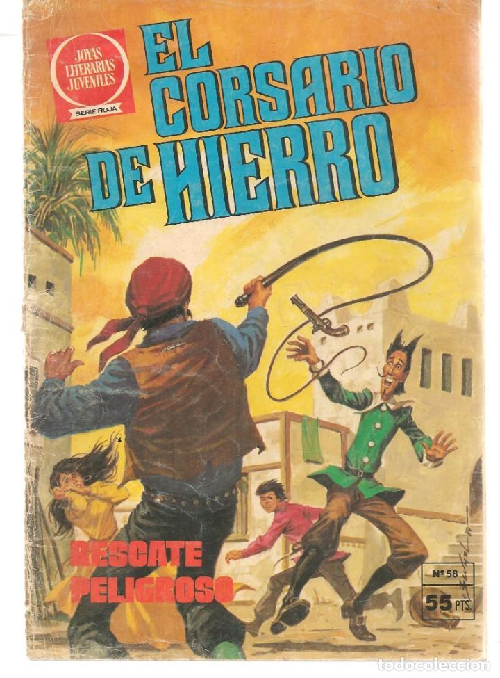 JOYAS LITERARIAS JUVENILES. SERIE ROJA. Nº 58. EL CORSARIO DE HIERRO. (BRUGUERA)C/A15. (Tebeos y Comics - Bruguera - Corsario de Hierro)