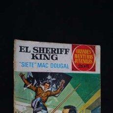 Tebeos: GRANDES AVENTURAS JUVENILES EL SHERIFF KING NUMERO 22 SIETE MAC DOUGAL. Lote 233399815