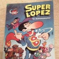 Tebeos: SUPERLOPEZ Nº 2: EL SUPERGRUPO (3A EDICIÓN). Lote 233681175